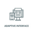 adaptive interface line icon adaptive vector image vector image