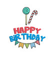 happy birthday flag candy background image vector image