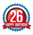 Twenty six years happy birthday badge ribbon vector image vector image