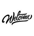 welcome black handwriting lettering design vector image