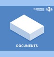 documents icon isometric template vector image vector image