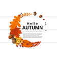 hello autumn decorative wreath on wooden board vector image vector image