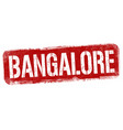 bangalore sign or stamp vector image vector image