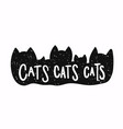 cat silhouette is shirt quote lettering vector image