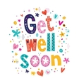 Get well soon greeting card 2 vector image vector image