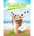 bubble tea poster flowing milk delicious tapioca vector image