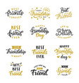 happy friendship day cute lettering big set vector image vector image