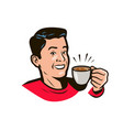 happy man with cup coffee in hand drink pop vector image