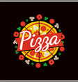 delicious pizza cafe bright commercial emblem vector image vector image