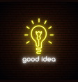 good idea neon sign bright neon signboard with vector image vector image