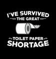 toilet paper shortage vector image vector image