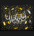 happy holiday concept golden confetti on dark vector image
