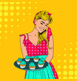 lovely housewife with blue cupcakes pop art vector image