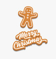 merry christmas and gingerbread man vector image