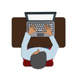 man on desk with laptop topview vector image