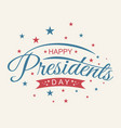 vintage letter happy presidents day with american vector image vector image