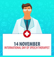14 november international day of speech therapist vector image