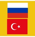 Flags of Russia and Turkey vector image
