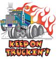 Keep on truckin vector image vector image