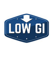 low glycemic index gi label or sticker vector image