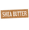 shea butter sign or stamp vector image