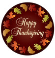 happy thanksgiving circle with gradient leaf frame vector image vector image