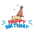 happy birthday card party hat background im vector image
