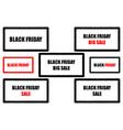 black friday - sale - big sale vector image