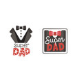 super dad labels set fathers day logo collection vector image vector image