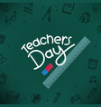 happy teachers day concept with lettering vector image vector image