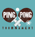 ping pong typographical vintage grunge poster vector image vector image