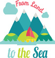 To The Sea vector image vector image