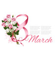 8th march with colorful roses international vector image