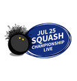squash racket sport scoreboard spotlight vector image vector image