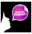 finally friday typography vector image