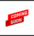 new stylish coming soon sign an icon for website vector image vector image
