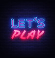 lets play neon text design template gaming vector image vector image