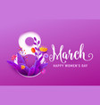 8 march happy womens day greeting banner vector image vector image