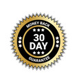 money back in 30 days guarantee seal golden medal vector image vector image