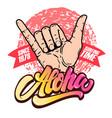 aloha human hand with shaka sign design vector image vector image