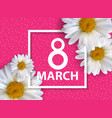 poster international happy women s day 8 march vector image