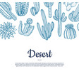 hand drawn wild cacti plants banner vector image vector image