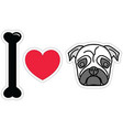 I love pugs in color plain vector image