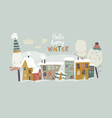 cute little town covered snow hello winter vector image