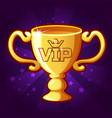 golden vip trophy cup vector image vector image