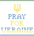 Pray for Ukraine vector image vector image