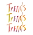 Watercolor lettering Trends vector image vector image