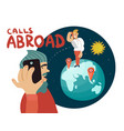 calls abroad composition vector image vector image