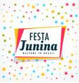 colorful festa junina holiday greeting design vector image vector image