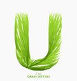 letter u of juicy grass alphabet green u vector image